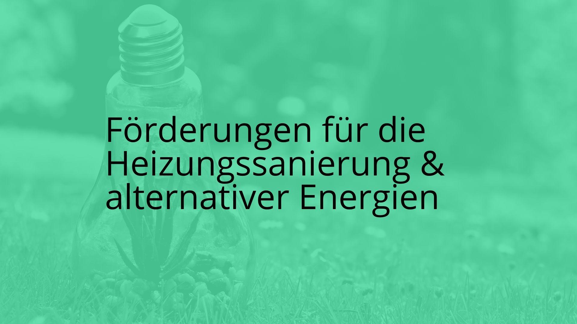 Förderungen Steiermark Heizungssanierung