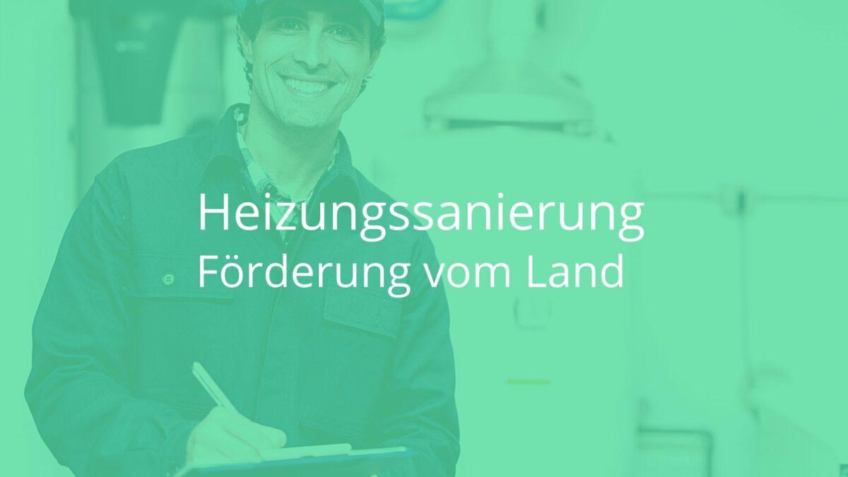 Heizungssanierung – Die wichtigsten Neuerungen vom Land Steiermark